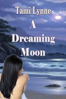 Cover for 'A Dreaming Moon'