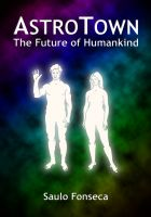 Cover for 'AstroTown - The Future of Humankind'