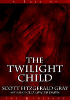 Cover for 'The Twilight Child'