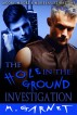 The Hole In the Ground Investigation by M. Garnet