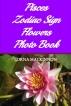 Pisces Zodiac Sign Flowers Photo Book by Lorna MacKinnon