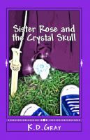 Cover for 'Sister Rose and the Crystal Skull'