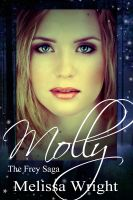 Cover for 'The Frey Saga: Molly'