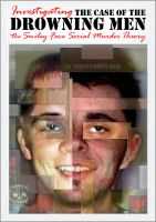 Cover for 'THE CASE OF THE DROWNING MEN: Investigating the Smiley Face Serial Murder Theory'