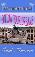Cover for 'Follow Your Dreams'