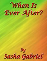 Cover for 'When Is Ever After?'