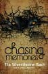 Chasing Memories (Tala Prophecy, Book 1) by Tia Silverthorne Bach
