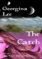 Cover for 'The Catch (#1 in The Twin Planets Series)'
