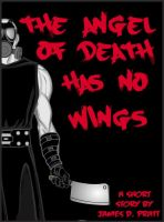 Cover for 'The Angel Of Death Has No Wings'