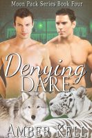 Amber Kell - Denying Dare
