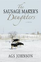 Cover for 'The Sausage Maker's Daughters'
