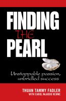 Cover for 'Finding the Pearl: Unstoppable passion, unbridled success'