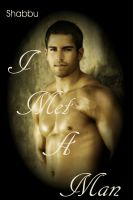 Cover for 'I Met A Man (A Gay Erotica / Gay Erotic Romance)'