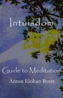 Cover for 'Intuisdom Guide to Meditation'