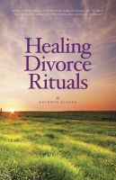Cover for 'Healing Divorce Rituals'