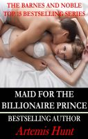 Cover for 'Maid for the Billionaire Prince (Vol 1- 4)'