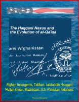 Cover for 'The Haqqani Nexus and the Evolution of al-Qa'ida - Afghan Insurgents, Taliban, Jalaluddin Haqqani, Mullah Omar, Waziristan, U.S.-Pakistan Relations'