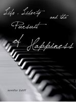 Cover for 'Life Liberty and the Pursuit of Happiness'