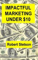 Cover for 'Impactful Marketing Under $10'