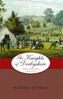 Cover for 'The Knights of Derbyshire: Pride and Prejudice Continues'