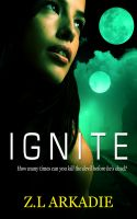 Z.L Arkadie - Ignite (Parched Series, A Vampire Romance, #5)