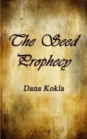 Cover for 'The Seed Prophecy'