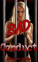 Cover for 'Bad Conduct (interracial cop menage a trois erotica!)'