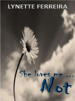 Cover for 'She Loves Me ... Not'