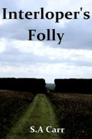 Cover for 'Interloper's Folly'