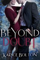 Karice Bolton - Beyond Doubt (Beyond Love Series #2)