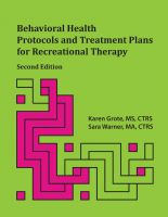 Cover for 'Behavioral Health Protocols and Treatment Plans for Recreational Therapy, Second Edition'
