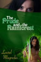Cover for 'The Prude and the Rainforest'