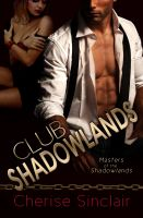 Cover for 'Club Shadowlands: Masters of the Shadowlands 1'