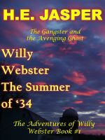 Cover for 'Willy Webster The summer of 34'