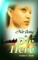 Cover for 'Not Going to Die Here'
