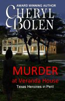 Cover for 'Murder at Veranda House (Texas Heroines in Peril)'