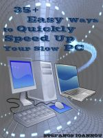 Cover for '35+ Easy Ways to Quickly Speed Up your Slow PC'
