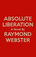 Cover for 'Absolute Liberation'