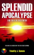Splendid Apocalypse by Timothy Gawne