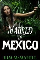 Cover for 'Marked in Mexico'