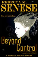 Cover for 'Beyond Control: Prequel to the Beyond Saga'