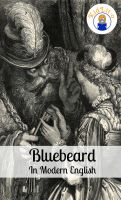 Cover for 'Bluebeard In Modern English (Translated)'