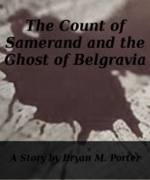 The Count of Samerand and the Ghost of Belgravia cover