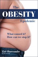 Cover for 'The Obesity Epidemic: What Caused It? How Can We Stop It?'
