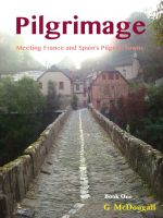 Cover for 'Pilgrimage: Meeting France and Spain's Pilgrim Towns'