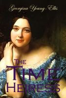 Cover for 'The Time Heiress'