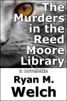 Cover for 'The Murders in the Reed Moore Library'