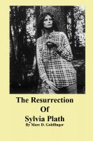 Cover for 'The Resurrection of Sylvia Plath'