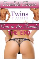 Cover for 'Twins Run in the Family: The End (mfm threesome family taboo)'