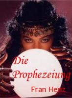 Cover for 'Die Prophezeiung'